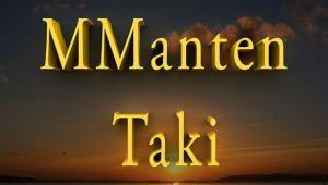 Mmanten Taki